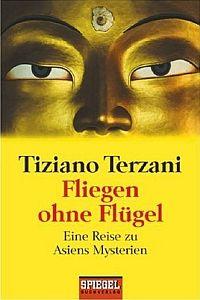 Fliegen-ohne-Fluegel-Tiziano-Terzani