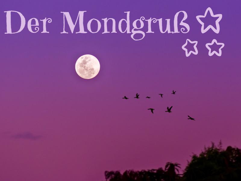 Der-Mondgruss
