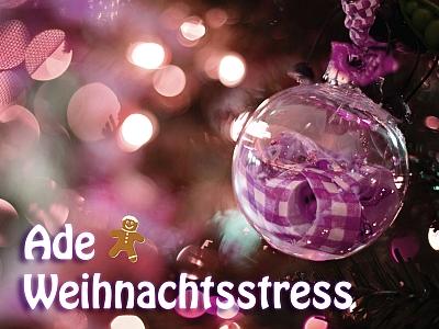 Ade-Weihnachtsstress
