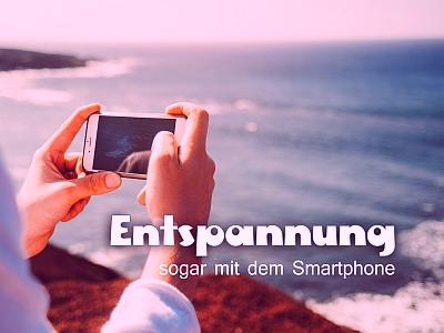 Smartphone-zur-Entspannung