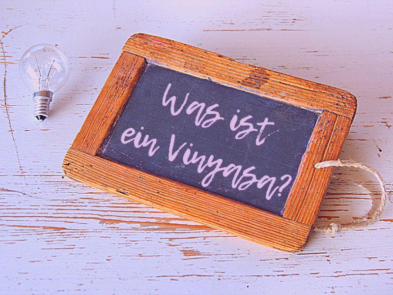 Was ist ein Vinyasa?