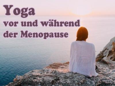 Yoga als Vorbereitung auf die Wechseljahre